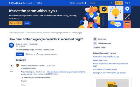 Screenshot of FAQ Page atlassian.com - How can I embed a google calendar in a created pag... - captured Feb. 8, 2020