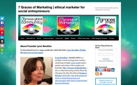 Screenshot of About Page the7gracesofmarketing.com - About Founder Lynn Serafinn - bestselling author, marketing strategist | 7 Graces of Marketing | ethical marketer for social entrepreneurs - captured Feb. 12, 2016