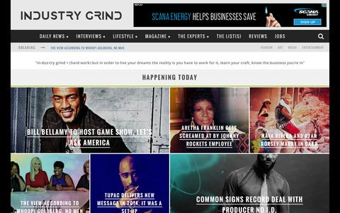 Screenshot of Home Page industrygrind.com - The Business & Lifestyle of F.A.M.E - Industry Grind - captured Dec. 22, 2015