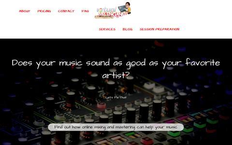 Screenshot of Home Page virtualmixengineer.com - Virtual Mix Engineer ⋆ Crazy Good Online Mixing and Mastering - captured Jan. 26, 2018
