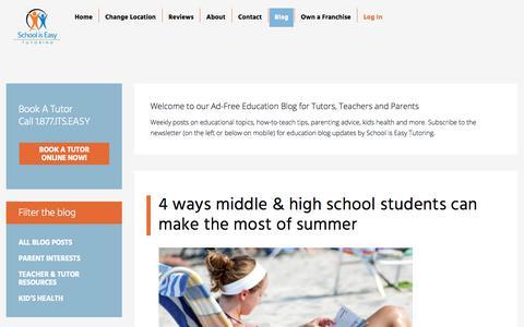 Screenshot of Blog schooliseasy.com - Ad-Free Education Blog for Tutors, Teachers and Parents | School is Easy Tutoring - captured July 19, 2019