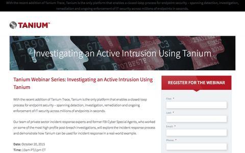 Tanium Webinar Series: Investigating an Active Intrusion Using Tanium | Tanium