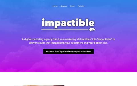 Screenshot of Home Page impactible.com - Digital Marketing - Get a Free Assessment for Your Business | Impactible - captured Oct. 25, 2018
