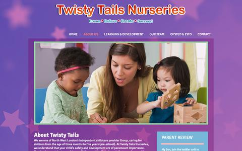 Screenshot of About Page twistytails.co.uk - ABOUT US | Twisty Tails Daycare Nursery Colindale and Pinner - captured May 29, 2019
