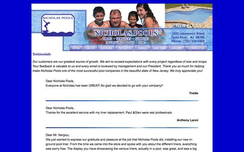 Screenshot of Testimonials Page nicholaspools.com - Nicholas Pools - Inground pools NJ, New Pools NJ, Swimming Pool Service New Jersey, Pool supplies and service, jacuzzis, spas, replacement liners, & pool closing and openings in Toms River, NJ, Ocean County, New Jersey - captured Oct. 26, 2014