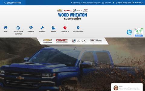 Screenshot of Home Page woodwheaton.com - New & Used Car Dealership in Prince George | Wood Wheaton GM - captured Nov. 17, 2018