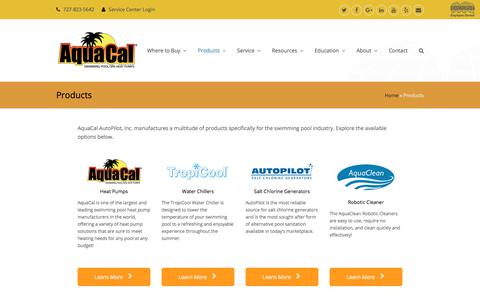 Screenshot of Products Page aquacal.com - All Products | AquaCal | Swimming Pool heaters | Maintenance - captured July 4, 2018