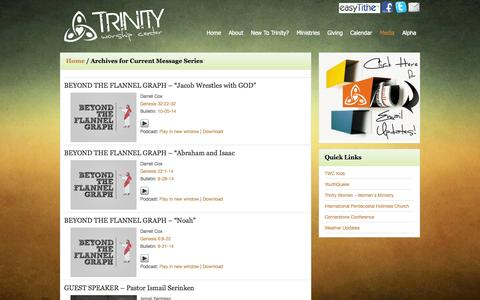 Screenshot of Press Page trinityworship.net - Current Message Series – Trinity Worship Center - captured Oct. 8, 2014