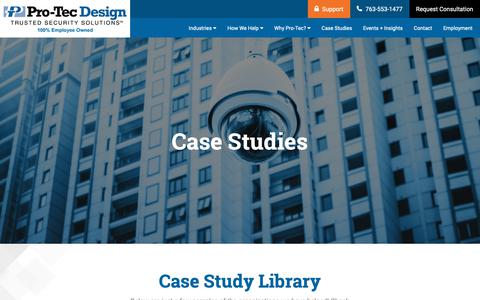 Screenshot of Case Studies Page pro-tecdesign.com - Security & Surveillance Case Studies | Resources in Minneapolis MN - captured Nov. 5, 2018