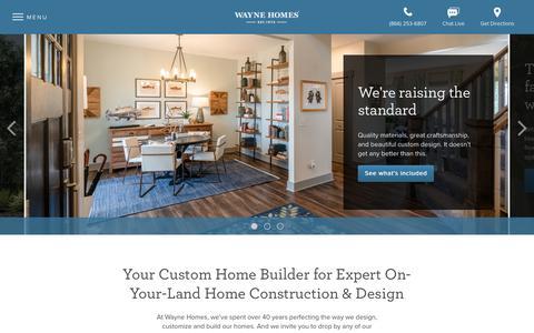 Screenshot of Home Page waynehomes.com - Expert Custom Home Builders in MI, OH, PA & WV - Wayne Homes - captured Nov. 6, 2018