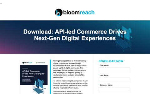 Screenshot of Landing Page bloomreach.com - API-led Commerce Drives Next-Gen Digital Experiences - captured Feb. 27, 2018