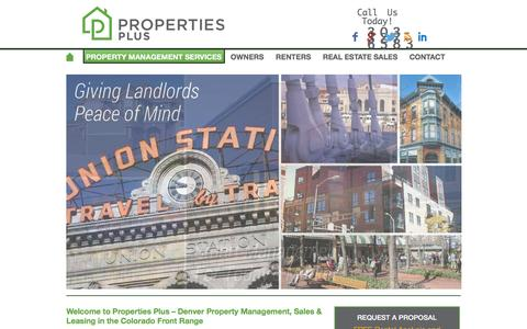 Screenshot of Home Page propertiespluscolorado.com - Welcome to Properties Plus - Denver Property Management, Sales & Leasing in the Colorado Front Range - Properties Plus - captured Nov. 12, 2016