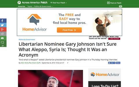 Screenshot of patch.com - Libertarian Nominee Gary Johnson Isn't Sure What Aleppo, Syria Is; Thought It Was an Acronym - Across America, US Patch - captured Sept. 9, 2016