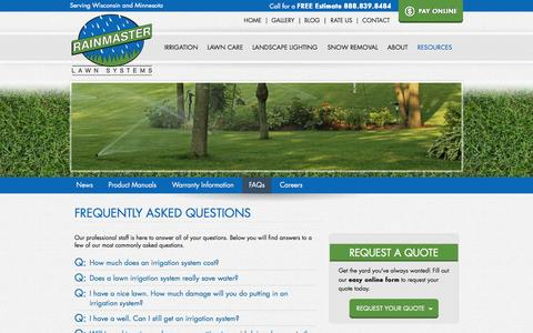 Screenshot of FAQ Page rainmasterlawn.com - Find answers to frequently asked questions about RainMaster lawn irrigation systems on our FAQ page. If you can't find the answer to your question here, please contact us at 715-839-8484. - captured Oct. 9, 2014