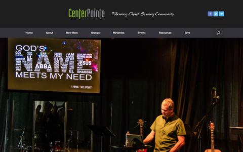 Screenshot of Home Page cpwired.org - CenterPointe Church | Following Christ.  Serving Community. - captured June 18, 2015