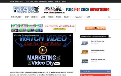 Screenshot of Home Page marketingvideodiy.com - Video Marketing - How to Video Marketing - captured Aug. 27, 2016