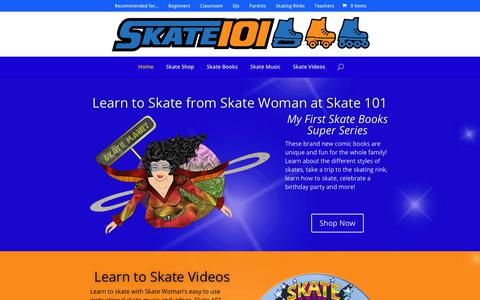Screenshot of Home Page skate101.com - Learn to Skate from Skate Woman at Skate 101 - Skate 101 - captured Oct. 2, 2018