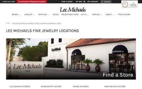 Screenshot of Locations Page lmfj.com - Find Lee Michaels Fine Jewelry Store   Louisiana   Mississippi   Texas - captured Sept. 28, 2018