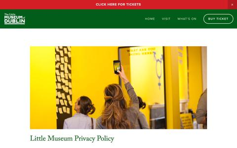 Screenshot of Privacy Page littlemuseum.ie - Privacy Policy - The Little Museum of Dublin - captured May 29, 2019