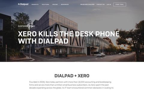 Xero Kills the Desk Phone with Dialpad   Dialpad