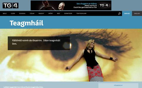 Screenshot of Contact Page tg4.ie - Teagmháil   Irish Television Channel, Súil Eile   TG4 - captured Oct. 23, 2018
