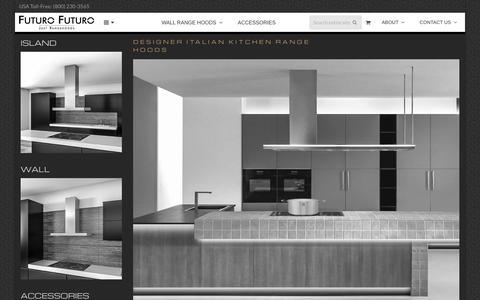 Screenshot of Home Page futurofuturo.com - Futuro Futuro Range Hoods - Designer Kitchen Hoods - captured Aug. 24, 2018
