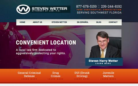 Screenshot of Home Page stevenwetterattorney.com - Fort Myers Criminal Defense Lawyer | Cape Coral DUI Defense Attorney - captured Feb. 24, 2016