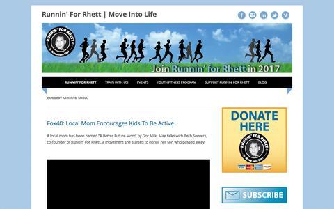 Screenshot of Press Page runninforrhett.org - Media Archives - Runnin' For Rhett | Move Into Life - captured Dec. 17, 2016