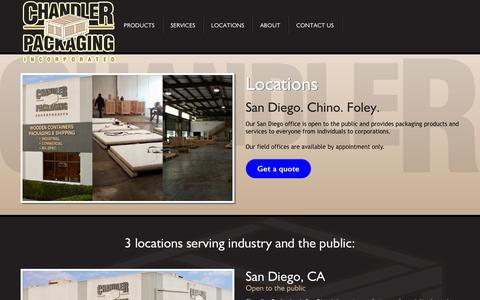 Screenshot of Locations Page chanpack.com - Chandler Packaging Locations: San Diego, Los Angeles (Chino), and Foley, Alabama - captured Oct. 2, 2014