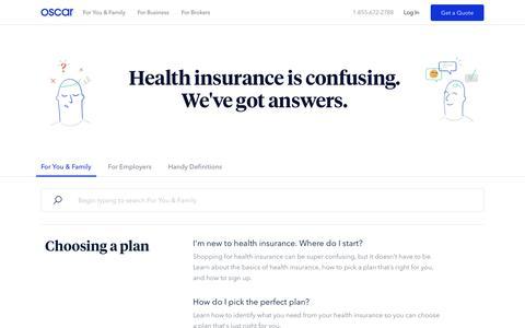 Oscar | Smart, simple health insurance. | FAQ