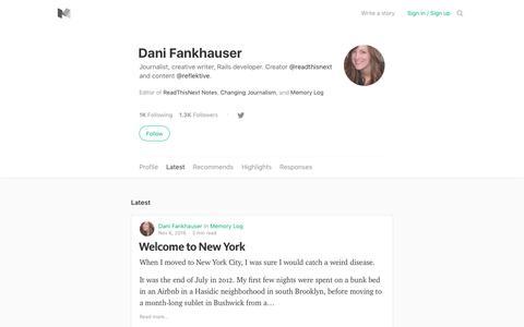 Latest stories written by Dani Fankhauser – Medium