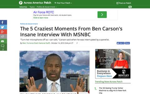 Screenshot of patch.com - The 5 Craziest Moments From Ben Carson's Insane Interview With MSNBC - Across America, US Patch - captured Oct. 15, 2016