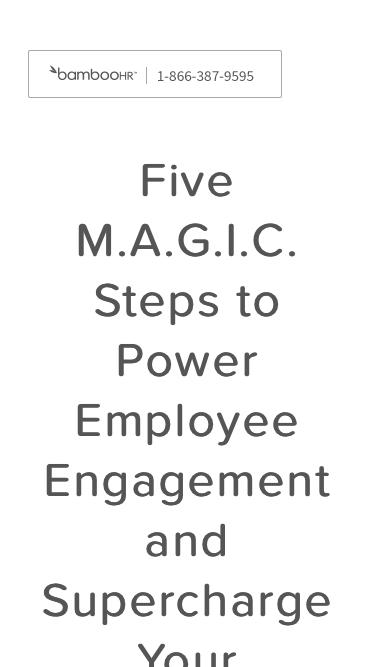 Employee Engagement - 5 Magic Steps To Supercharge Your Culture