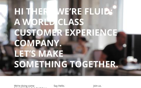 Screenshot of Home Page fluid.com - Fluid, Inc. – Fluid creates exceptional digital experiences that unite the power of brand and commerce. - captured Aug. 16, 2017