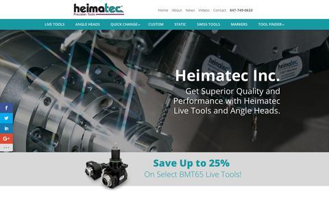 Screenshot of Home Page heimatecinc.com - Heimatec Inc | Superior Quality and Performance Live Tools and Angle Heads - captured July 18, 2018