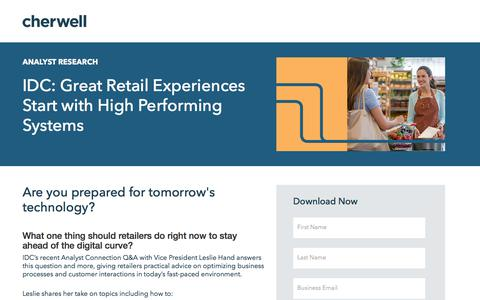 Screenshot of Landing Page cherwell.com - Report   IDC: Great Retail Experiences Start with High Performing Systems - captured Dec. 14, 2019