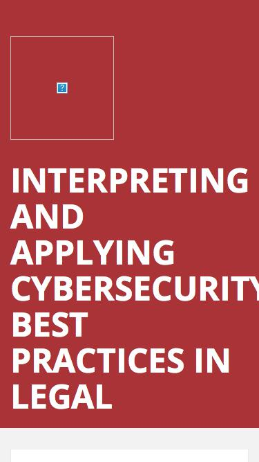 Interpreting and Applying Cybersecurity Best Practices in Legal