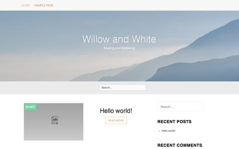 Screenshot of Home Page willowandwhite.co.uk - Willow and White – Musing and Muttering - captured Dec. 22, 2016