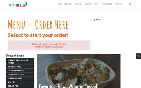 Screenshot of Menu Page offthestick.com - Menu - Order Here | Off The Stick Fresh Grill - captured Nov. 12, 2017