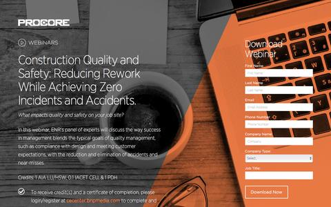 Screenshot of Landing Page procore.com - Construction Quality and Safety: Reducing Rework While Achieving Zero Incidents and Accidents. - captured April 1, 2016