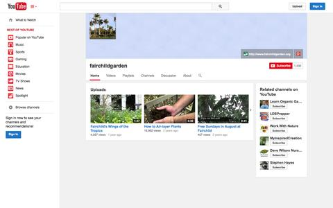 Screenshot of YouTube Page youtube.com - fairchildgarden  - YouTube - captured Oct. 23, 2014