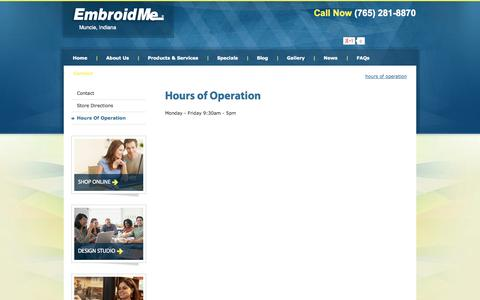 Screenshot of Hours Page embroidme-muncie.com - Hours of Operation | EmbroidMe - captured Sept. 29, 2014