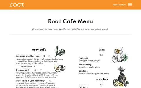 Screenshot of Menu Page rootwholebody.com - root Cafe Menu — Root Whole Body |  Holisitic Wellness, Yoga, Meditation, Massage and Food in Portland, OR - captured June 15, 2017