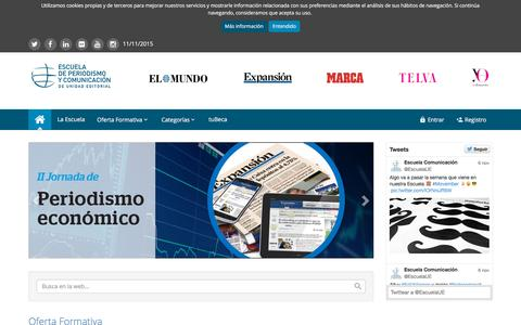 Screenshot of Home Page escuelaunidadeditorial.es - Inicio | Escuela de Periodismo y Comunicaci�n de Unidad Editorial - captured Nov. 10, 2015