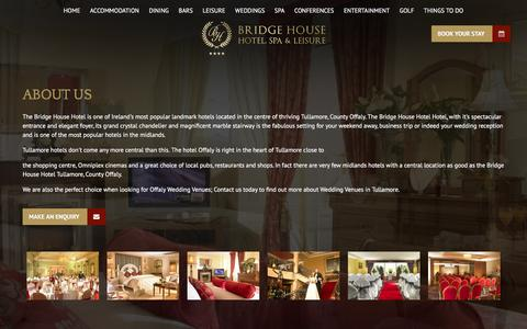 Screenshot of About Page bridgehousehoteltullamore.ie - 4 Star Hotel in Tullamore, Birr Hotel, Hotel Offaly, Offaly Hotels, Offaly Wedding Venues, Wedding Venues Tullamore, Restaurant in Tullamore, Tullamore Hotel - captured Feb. 8, 2016