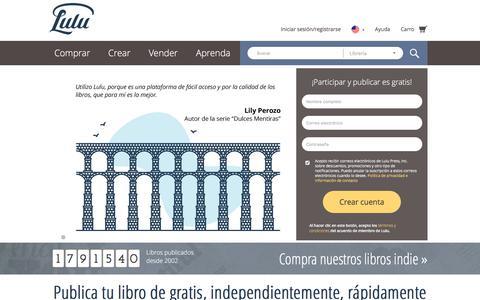 Screenshot of Home Page lulu.com - Publica tu libro independientemente de gratis en línea en Lulu.com - captured Aug. 18, 2017