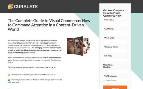 Screenshot of Landing Page curalate.com - Curalate - The Complete Guide to Visual Commerce: How to Command Attention in a Content-Driven World - captured May 31, 2016