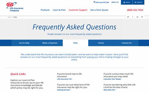 FAQs - Frequently Asked Questions - AAA Life Insurance Company