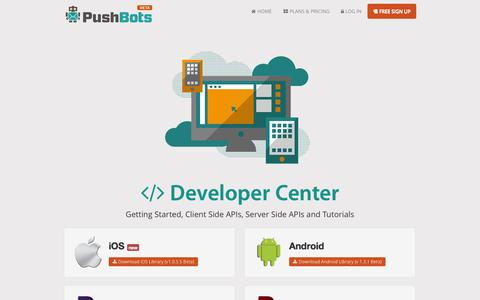 Screenshot of Developers Page pushbots.com - PushBots  - Developer center - captured Sept. 25, 2014