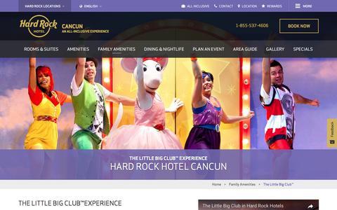 The Little Big Club™ - Kid Friendly Cancun Resorts